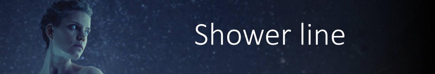Shower Line